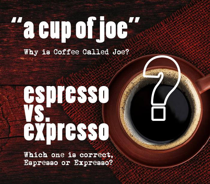 why is coffee called joe grosche